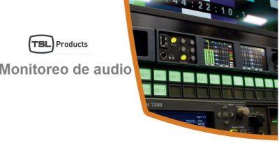 Excelencia-tsl monitoreo de audio